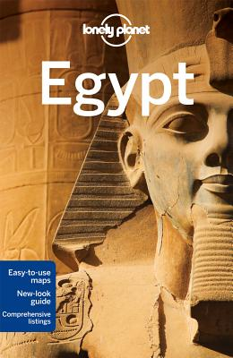 Lonely Planet Egypt - Lonely Planet, and Sattin, Anthony, and Lee, Jessica