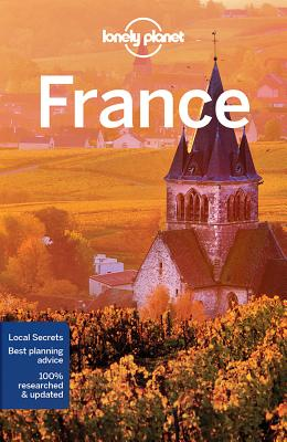 Lonely Planet France - Lonely Planet, and Williams, Nicola, and Averbuck, Alexis