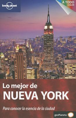 Lonely Planet Lo Mejor de Nueva York - Grosberg, Michael, and Otis, Ginger Adams, and Greenfield, Beth