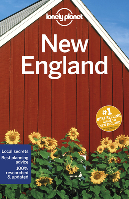 Lonely Planet New England - Lonely Planet, and Walker, Benedict, and Albiston, Isabel