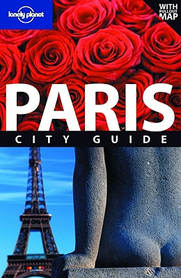 Lonely Planet Paris City Guide - Fallon, Steve, and Williams, Nicola