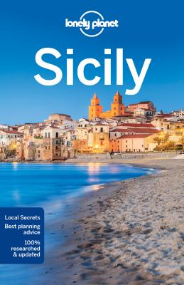 Lonely Planet Sicily - Lonely Planet, and Clark, Gregor, and Bonetto, Cristian