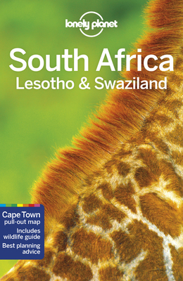Lonely Planet South Africa, Lesotho & Swaziland - Lonely Planet, and Bainbridge, James, and Carillet, Jean-Bernard