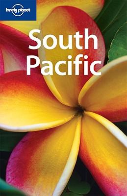 Lonely Planet South Pacific - McKinnon, Rowan, and Atkinson, Brett, and Brash, Celeste