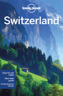 Lonely Planet Switzerland - Lonely Planet, and Williams, Nicola, and Christiani, Kerry