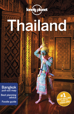 Lonely Planet Thailand - Lonely Planet, and Isalska, Anita, and Bewer, Tim