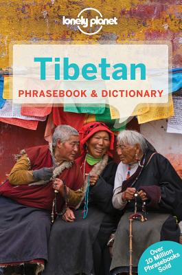 Lonely Planet Tibetan Phrasebook & Dictionary - Lonely Planet