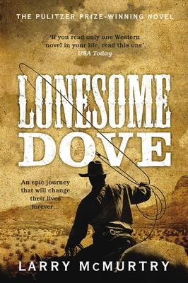 Lonesome Dove - McMurty, Larry