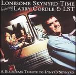 Lonesome Skynyrd Time: A Bluegrass Tribute to Lynyrd Skynyrd