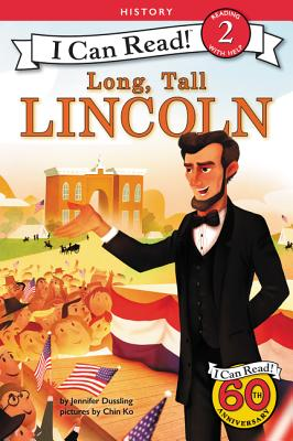 Long, Tall Lincoln - Dussling, Jennifer A