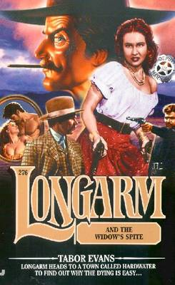 Longarm #276: Longarm and the Denver Executioners - Evans, Tabor