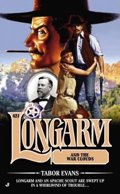Longarm and the War Clouds - Evans, Tabor