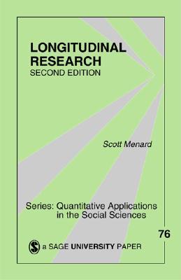 Longitudinal Research - Menard, Scott, Dr.