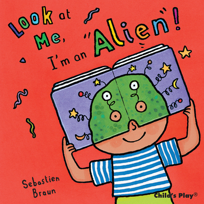 Look at Me, I'm an Alien! - Nilsen, Anna (From an idea by)