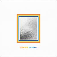 Look for the Good - Jason Mraz