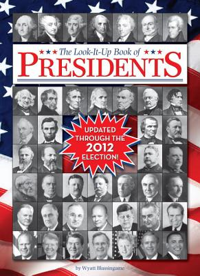 Look-It-Up Book of Presidents - Blassingame, Wyatt