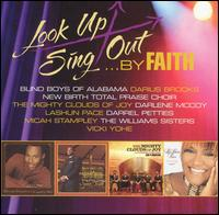 Look Up Sing Out, Vol. 2: By Faith - Various Artists
