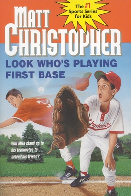 Look Who's Playing First Base - Christopher, Matt