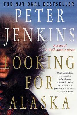 Looking for Alaska - Jenkins, Peter