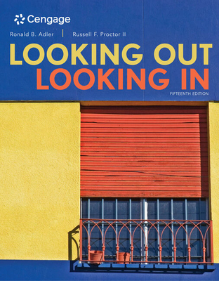 Looking Out, Looking In - Adler, Ronald, and Proctor, Russell F., II