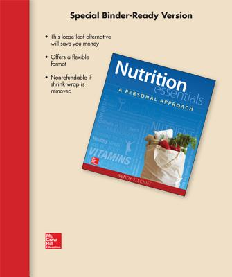 Loose Leaf for Nutrition Essentials: A Personal Approach - Schiff, Wendy J