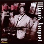 Loot to Boot - Illinois Jacquet