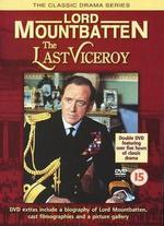 Lord Mountbatten: The Last Viceroy - Tom Clegg