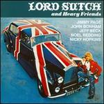 Lord Sutch & Heavy Friends [Remastered]