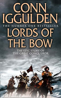 Lords of the Bow - Iggulden, Conn