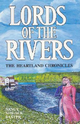 Lords of the River - Baxter, Nancy Niblack
