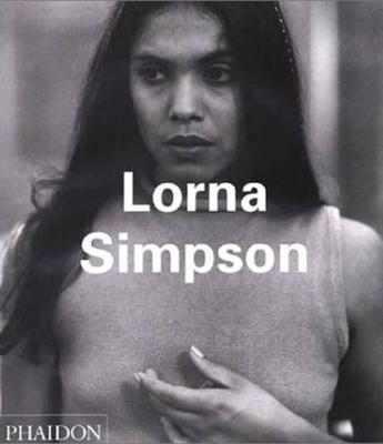 Lorna Simpson - Golden, Thelma, and Jones, Kellie, and Parks, Suzan-Lori