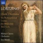 Lortzing: Opera Overtures - Der Waffenschmied, Undine, Der Wildschütz, Hans Sachs