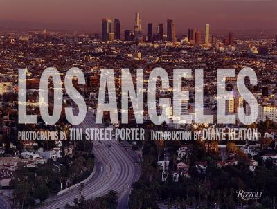 Los Angeles: Deluxe - Street-Porter, Tim (Photographer), and Keaton, Diane (Introduction by)