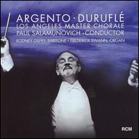 Los Angeles Master Chorale sing Dominick Argento and Maurice Durufle - Frederick Swann (organ); Rodney Gilfry (baritone); Los Angeles Master Chorale (choir, chorus); Paul Salamunovich (conductor)