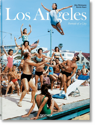 Los Angeles: Portrait of a City - Starr, Kevin, and Ulin, David L, and Heimann, Jim (Editor)