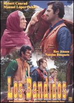 Los Bandidos - Alfredo Zacharias; Robert Conrad