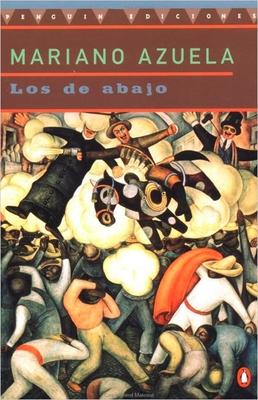 Los de Abajo - Azuela, Mariano