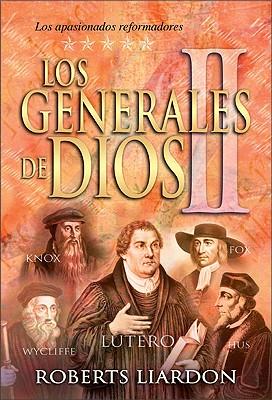 Los Generales de Dios II - Liardon, Roberts