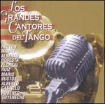 Los Grandes Cantores del Tango