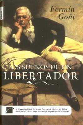 Los Suenos de un Libertador - Goni, Fermin