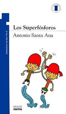 Los Superfosforos - Santa Ana, Antonio