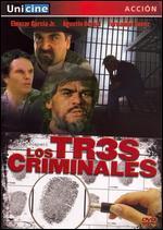 Los Tres Criminales