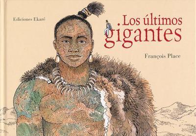 Los Ultimos Gigantes - Place, Francois