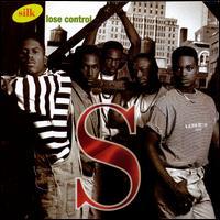 Lose Control - Silk