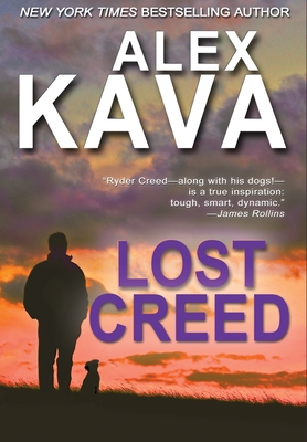 Lost Creed: (Ryder Creed Book 4) - Kava, Alex