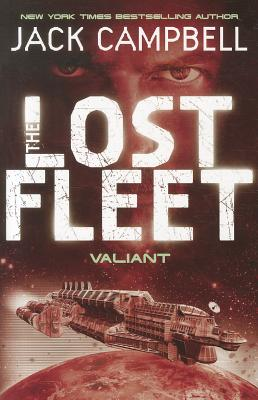 Lost Fleet - Valiant (Book 4) - Campbell, Jack