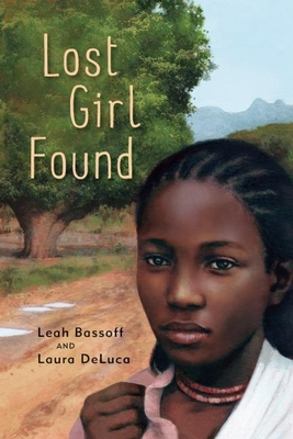 Lost Girl Found - Bassoff, Leah