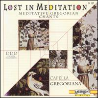Lost in Meditation: Meditative Gregorian Chants, Vol. 1 - Capella Gregoriana (choir, chorus)
