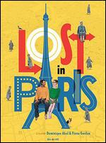 Lost in Paris - Dominique Abel; Fiona Gordon