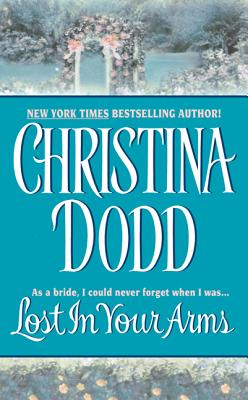 Lost in Your Arms - Dodd, Christina